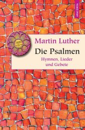Martin Luther - Die Psalmen