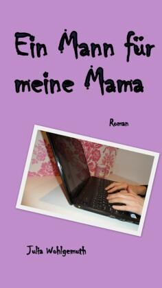 Ein Mann für meine Mama