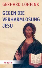 Gegen die Verharmlosung Jesu Cover
