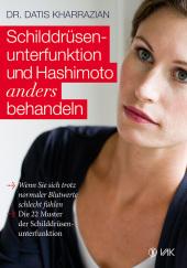 Schilddrüsenunterfunktion und Hashimoto anders behandeln Cover