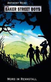 Die Baker Street Boys - Mord im Rennstall Cover