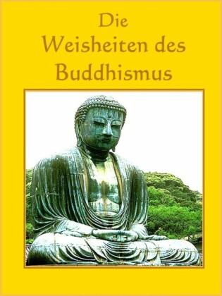 Die Weisheiten des Buddhismus