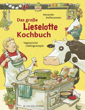 Das große Lieselotte-Kochbuch