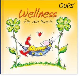 Oups - Wellness für die Seele