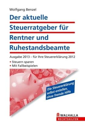 Der aktuelle Steuerratgeber für Rentner und Ruhestandsbeamte