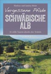 Vergessene Pfade Schwäbische Alb Cover