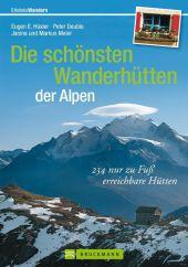 Die schönsten Wanderhütten der Alpen Cover
