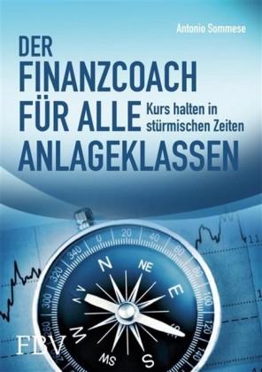 Der Finanzcoach für alle Anlageklassen