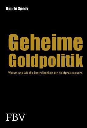 Geheime Goldpolitik