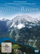 Wildes Bayern, 1 DVD