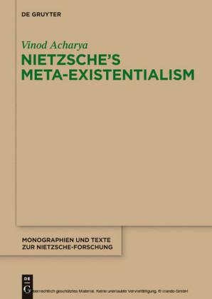 Nietzsche's Meta-Existentialism