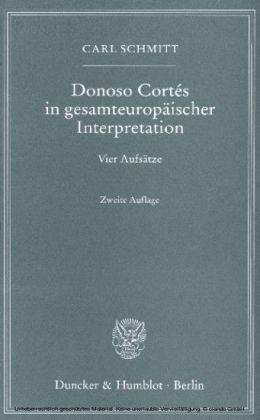 Donoso Cortés in gesamteuropäischer Interpretation.
