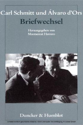 Carl Schmitt und Álvaro d'Ors: Briefwechsel.