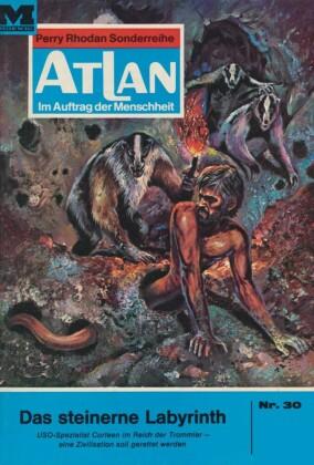 Atlan 30: Das steinerne Labyrinth