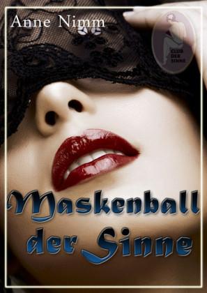 Maskenball der Sinne