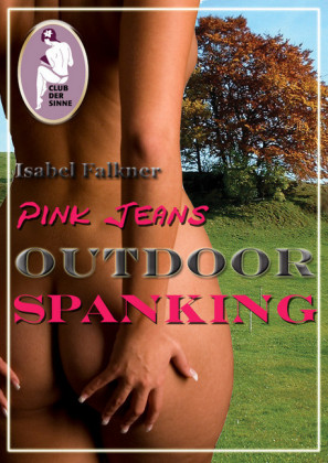 Pink Jeans: Outdoor Spanking
