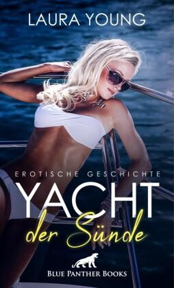 Yacht der Sünde Erotische Geschichte