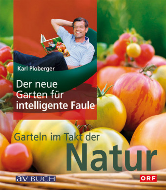 Der neue Garten für intelligente Faule