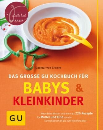 Babys und Kleinkinder, Das große GU Kochbuch für