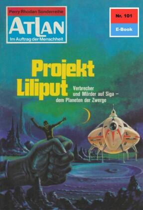 Atlan 101: Projekt Liliput
