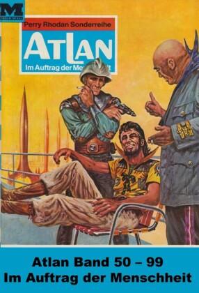 Atlan-Paket 2: Im Auftrag der Menschheit