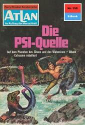 Atlan 159: Die PSI-Quelle