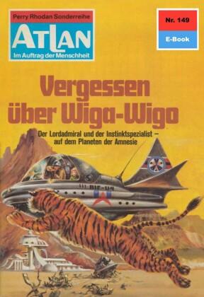 Atlan - Vergessen über Wiga-Wigo