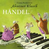 Abenteuer Klassik: Händel, Audio-CD