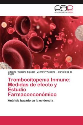 Trombocitopenia Inmune: Medidas de efecto y Estudio Farmacoeconómico