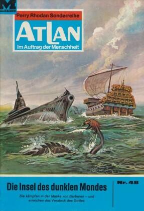 Atlan 48: Die Insel des dunklen Mondes