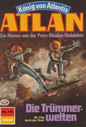 Atlan 378: Die Trümmerwelten