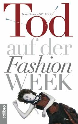 Tod auf der Fashion Week