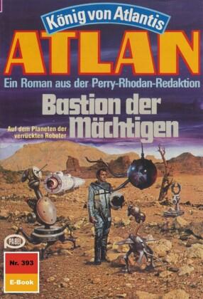 Atlan 393: Bastion der Mächtigen