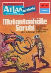 Atlan 245: Mutantenhölle Saruhl