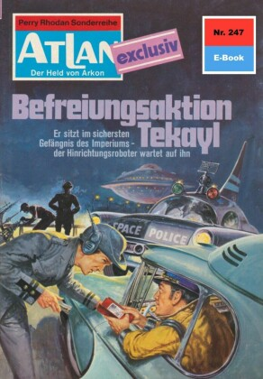Atlan 247: Befreiungsaktion Tekayl
