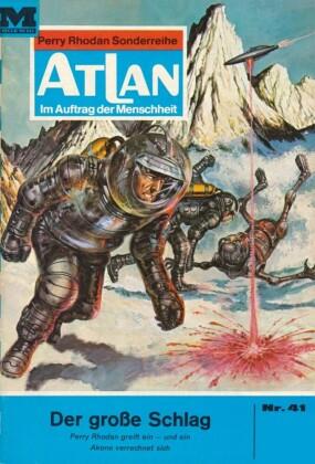 Atlan 41: Der große Schlag