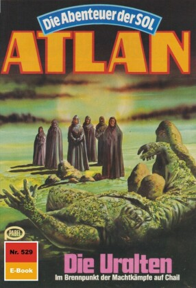 Atlan 529: Die Uralten
