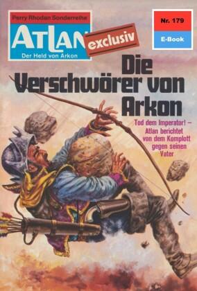 Atlan 179: Die Verschwörer von Arkon