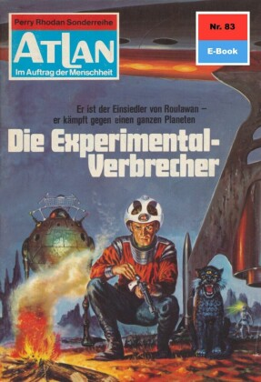 Atlan 83: Die Experimentalverbrechen
