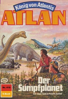 Atlan 418: Der Sumpfplanet