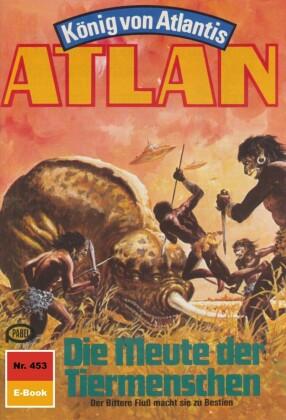 Atlan 453: Die Meute der Tiermenschen