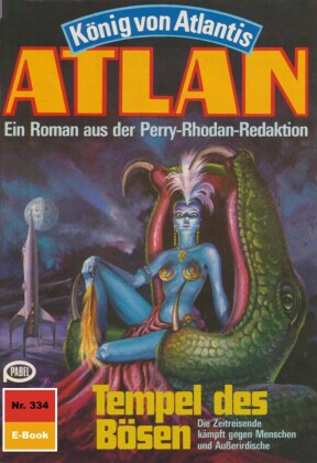 Atlan 334: Tempel des Bösen