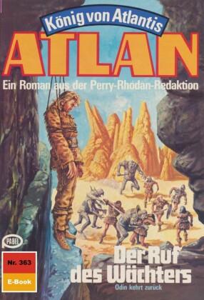 Atlan 363: Der Ruf des Wächters