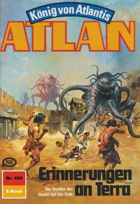 Atlan 454: Erinnerungen an Terra