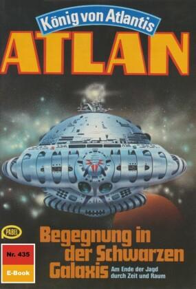 Atlan 435: Begegnung in der Schwarzen Galaxis