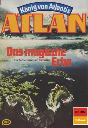 Atlan 497: Das magische Erbe