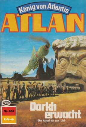 Atlan 464: Dorkh erwacht