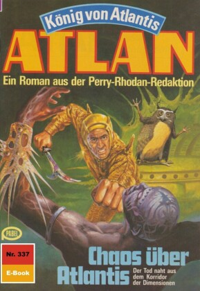 Atlan 337: Chaos über Atlantis