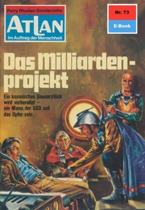 Atlan 73: Das Milliardenprojekt