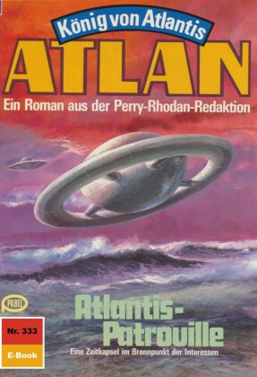 Atlan 333: Atlantis-Patrouille